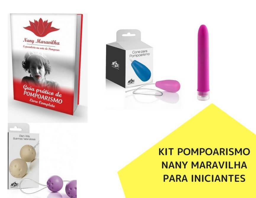 Pompoarismo - Kit de Pompoarismo Nany Maravilha para Iniciantes