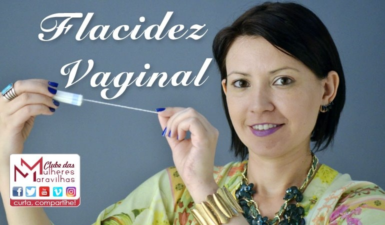 Flacidez Vaginal e a prática do POMPOARISMO