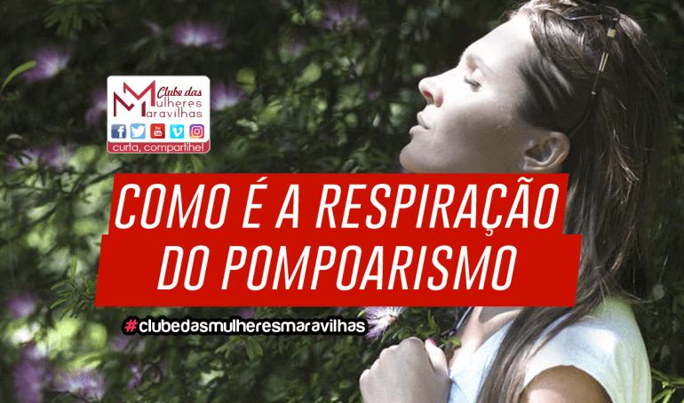 Como é a respiração na prática do Pompoarismo?